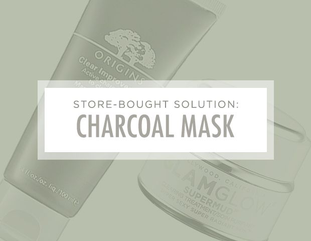 7 Brilliant Ways to Unclog Your Pores: Store-Bought Solution: Charcoal Mask