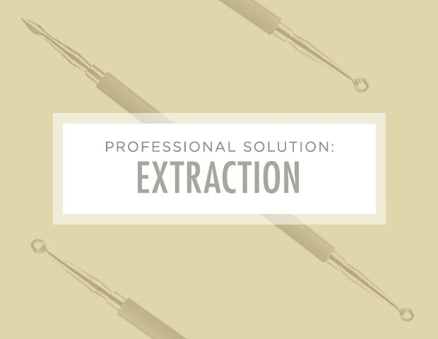 7 Brilliant Ways to Unclog Your Pores: Professional Solution: Extraction