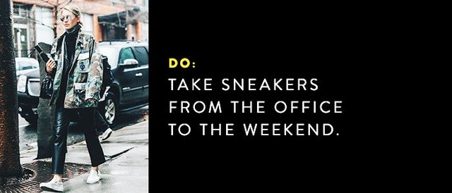 Show off your cool sneaker style by wearing your favorite office-worthy pair to brunch with your friends.