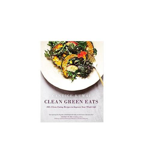 Clean Green Eats by Candice Kumai