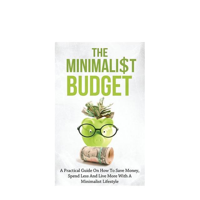 The Minimalist Budget
