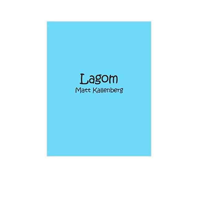 Lagom: Lagom By Matt Kallenberg