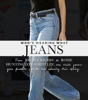 Find Out Which Jeans Your Favorite Celebs Are Wearing