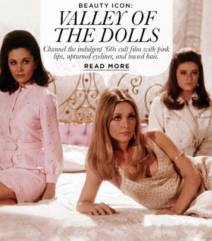 Beauty Icon: Valley of the Dolls