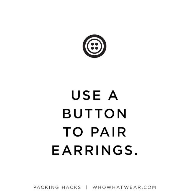 To keep your small earrings from getting lost and pairs separated from each other, pin each pair to an old button.