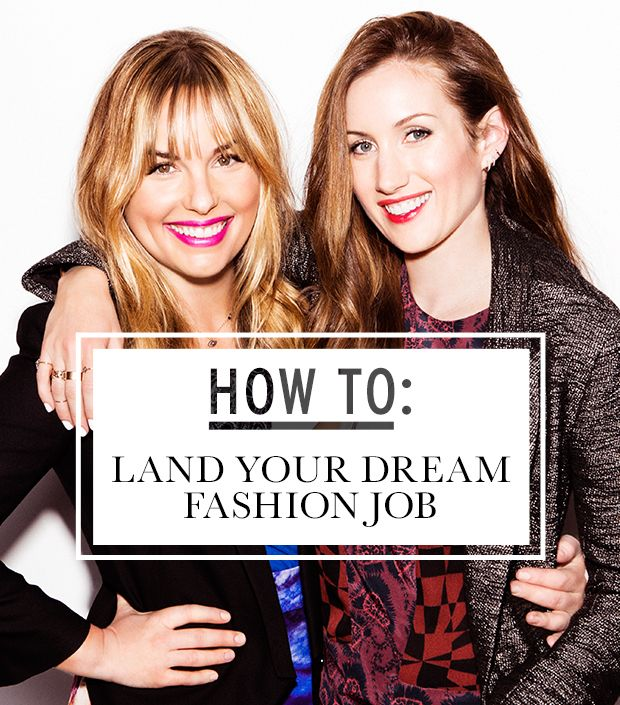 10 Need To Know Tips For Getting Your Fashion Dream Job Whowhatwear Uk