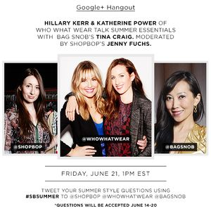 Hillary & Katherine talk summer style essentials with Shopbop & Bag Snob