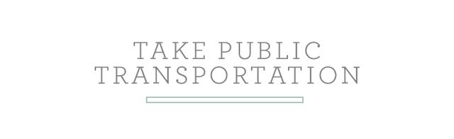 There's really no better way to get a feel for the full scope of a city than by taking public transportation. Busses especially help you grasp neighborhoods. Just be sure to keep your eyes...