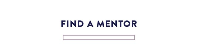 Try to find a mentor. It is usually easy to find someone you admire in the industry, but a mentor doesn't always have to be in the same industry. There are so many wonderful souls with such...
