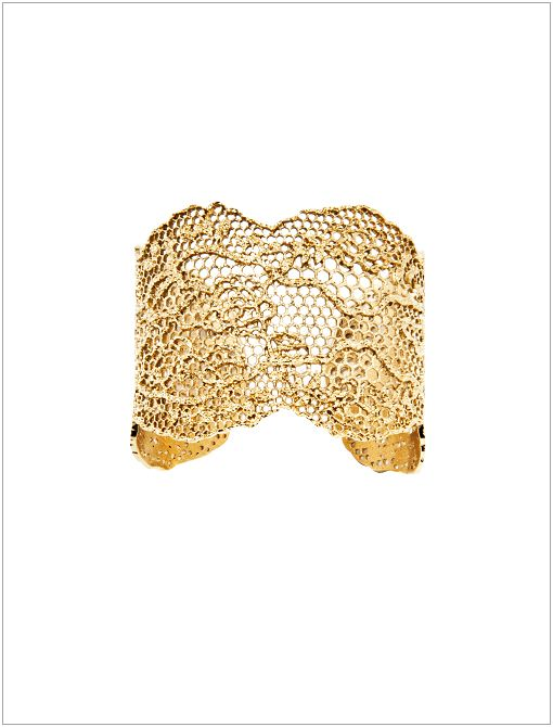 Vintage Lace Cuff ($725)The study of gems and getaways to exotic locales inform this Parisian designer's luxurious baubles.   Celeb Fans: Beyonce Jessica Chastain Zoe Saldana