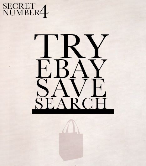 eBay Save Search  Is the item of your dreams sold out everywhere? No worries: there's second hope for slackers on eBay.Simply search the brand and style name of the desired garment on...
