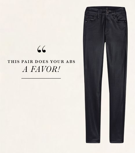 I always dread trying on coated jeans because they look tight and uncomfortable. Not so with Citizens of Humanity's Rocket Coated Skinny Jeans ($228) in Midnight. This pair's extra...