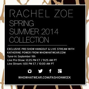 Rachel Zoe S/S 14 Pre-Show Hangout