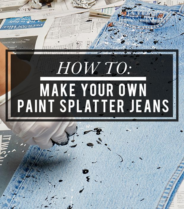 Learn how to splatter paint your jeans in 6 easy steps for How to learn to paint