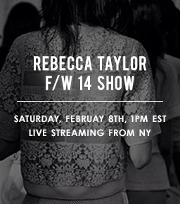 Get A Front Row Seat To Rebecca Taylor's Runway Show