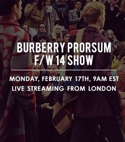 Watch The Burberry Prorsum Fall 2014 Runway Show Live