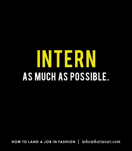 You will probably have to start your career as an intern: accept and embrace this. But it's actually a good thing! By interning, you'll gain valuable experience in the field and build...