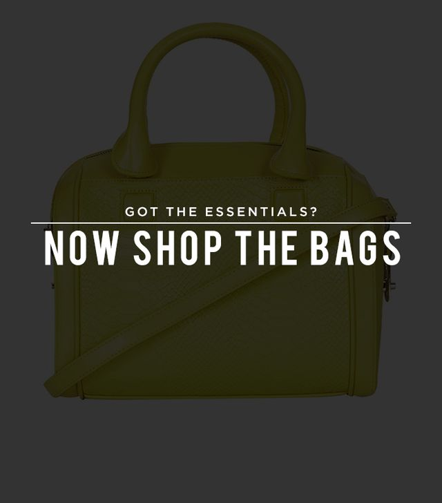 Got the essentials? Now shop the bags!