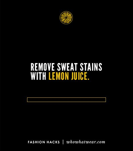 To remove yellow sweat stains from white shirts, spray the affected areas with lemon juice before you put them in the wash.