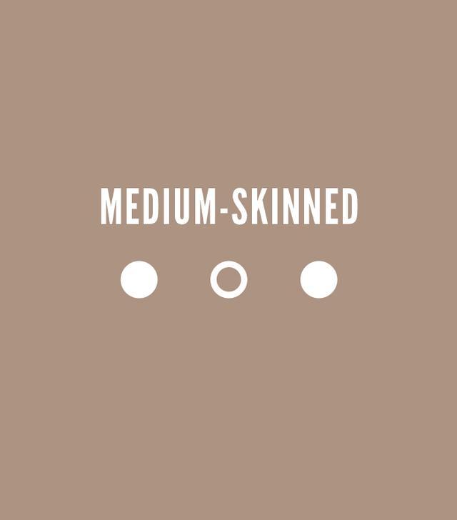 Medium Skinned