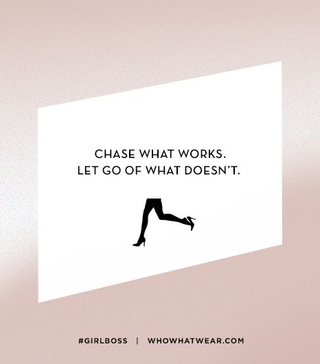 Lesson 3: Chase what works. Let go of what doesn't.