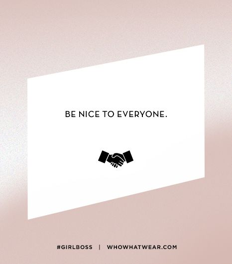 Lesson 9: Be nice to everyone.
