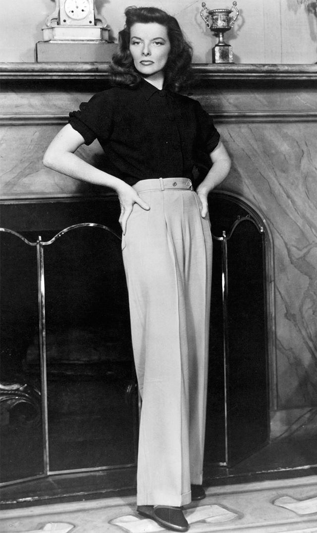 Katharine Hepburn  Hepburn is known for sporting trousers before it was fashionable for women to do, and even though it's fashionable now, we're still in awe.