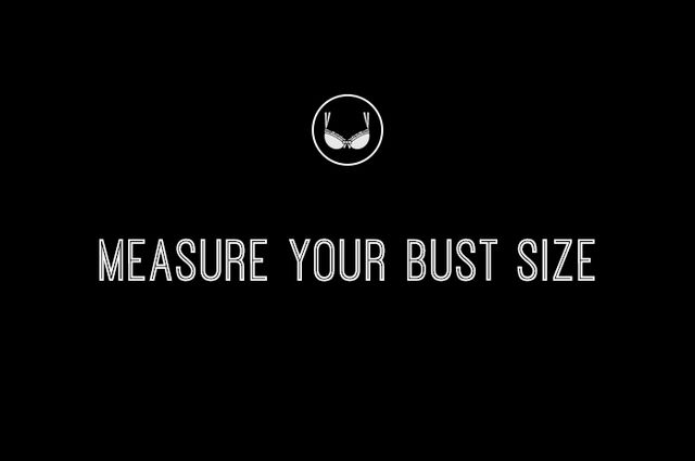 4. Measure your bust size.