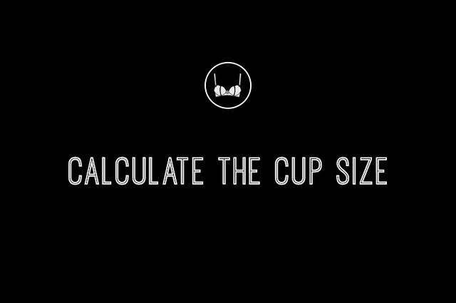 5. Calculate the cup size.