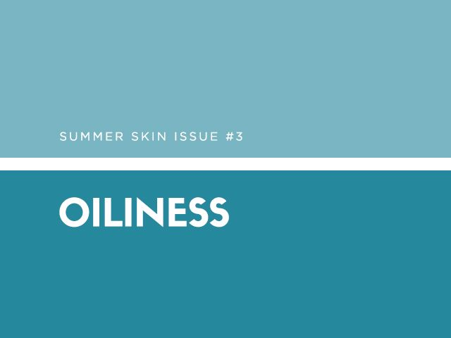 "The why: The summer heat and UV rays can make oily-skinned girls even shinier. But Rouleau warns against over-doing it in the mattifying department. ""Drying out your skin with harsh..."