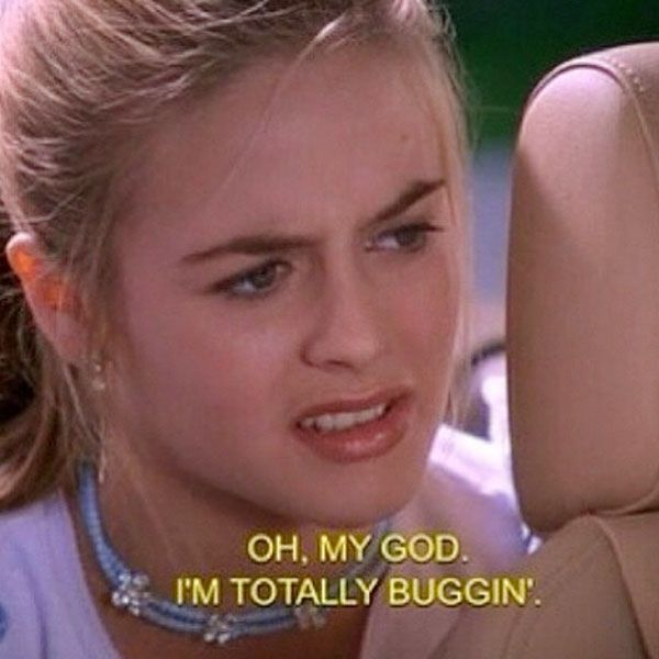 14. You literally reference Clueless on a daily basis.