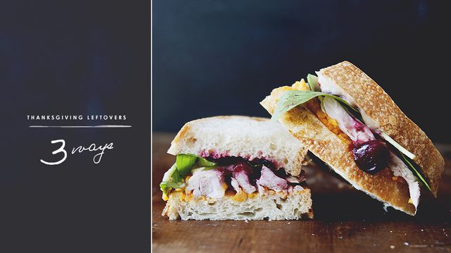Thanksgiving Leftovers: 3 Ways