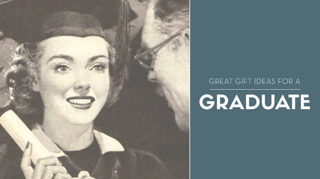 12 Great Gift Ideas for Graduates