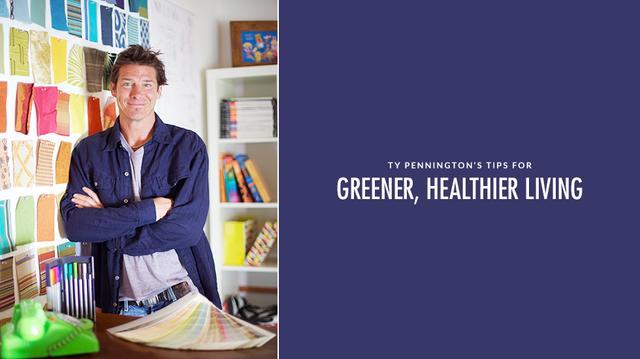 6 Home Updates for Greener, Healthier Living