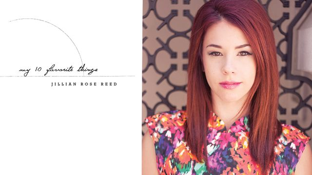 My 10 Favourite Things With Awkward's Jillian Rose Reed