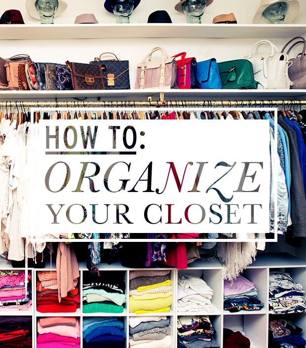 ideas to organize your closet - The Experts Spill Their Tips For A Clean Well Organized